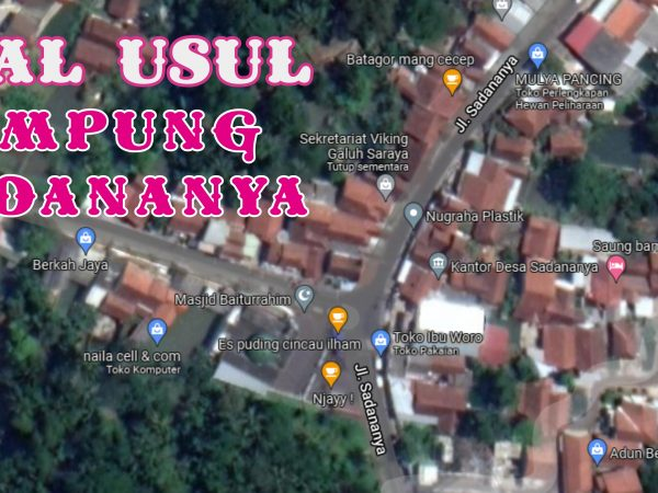 Asal-Usul Kampung Sadananya